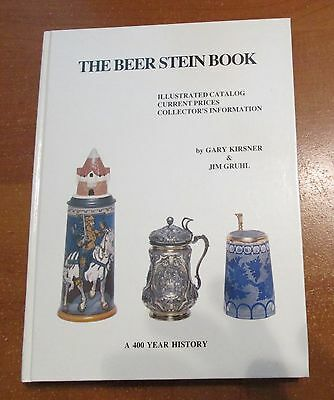 Beer Stein Book : Illustrated Catalog: Collector's Information A 400 Year...