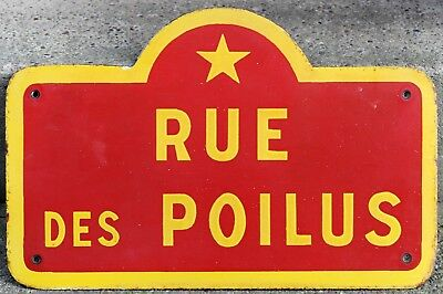 Old French enamel steel street sign road plaque plate Rue Poilus - WWI soldiers