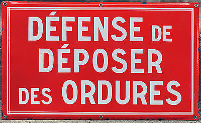 Old French enamel steel metal road sign street notice no rubbish fly tipping