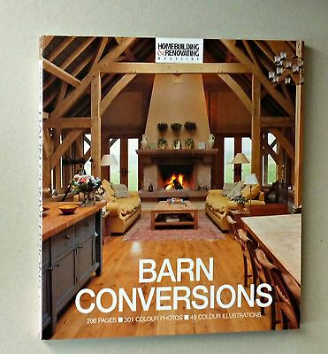 The Homebuilding and Renovating Book of Barn Conversions