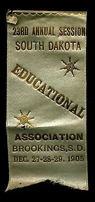 1903 23Rd Annual Education Assn Convention Ribbon In Brookings South Dakota