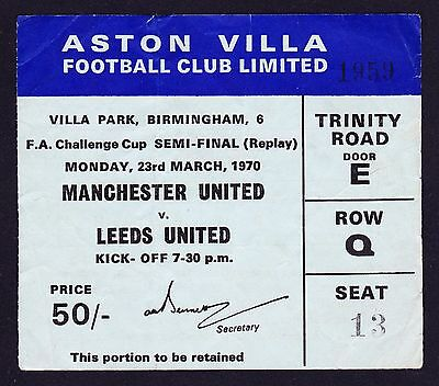 1970 FA Cup Semi-Final Replay LEEDS UNITED v MANCHESTER UNITED Good Cond Ticket