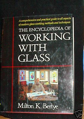 Illustrated Working With glass Encyclopedia Milton Berlye Comprehensive Guide