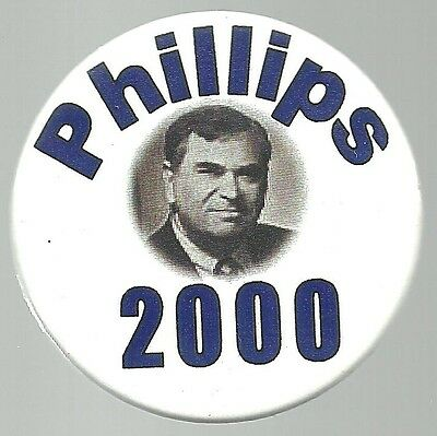 Phillips 2000 Constitution Party Political Campaign Pin Button
