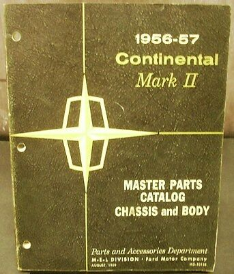 Original 1956 1957 Lincoln Chassis & Body Parts Catalog Book Continental Mark II