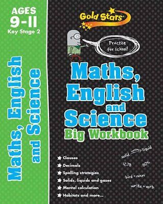 Gold Stars Maths, English and Science Big Workbook Ages 9-11 Ke... 9781472360359
