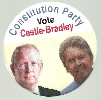Castle And Bradley Constitution Party 2016 Political Campaign Pin