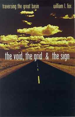 The Void, the Grid and the Sign : Traversing the Great  - Paperback NEW William
