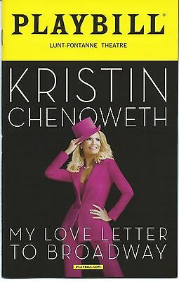 KRISTIN CHENOWETH Playbill MY LOVE LETTER TO BROADWAY [Kristen Chenowith] Wicked