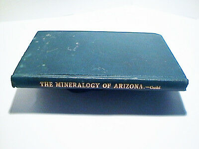 RARE ANTIQUE BOOK: MINERALOGY OF ARIZONA By FN GUILD 1910 1st ED DIAMONDS LONDON