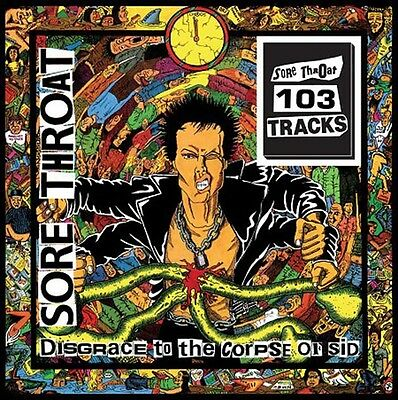 SORE THROAT - Disgrace to the Corpse of Sid  LP