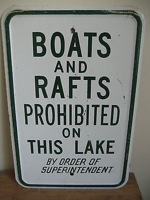 """Vintage Metal Park Sign """"boats And Rafts Prohibited On This Lake """" Westeel Ltd"""