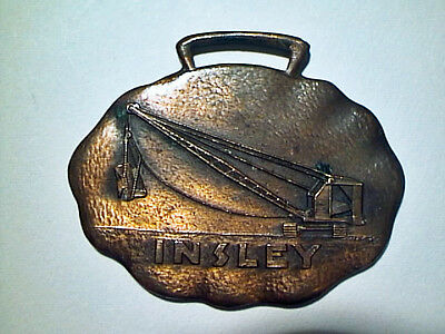 Antique 1950 Insley Manufacturing Corp Indiana Construction Crane Watch Fob