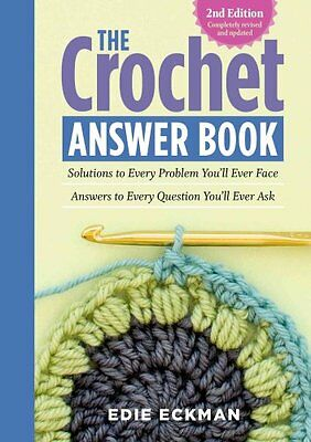 The Crochet Answer Book by Edie Eckman 9781612124063 (Paperback, 2015)