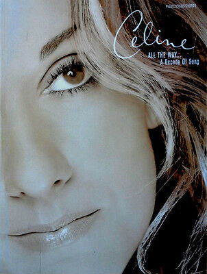 Celine Dion - All The Way / Decade Of Song - Songbook (Piano * Vocal*chords)