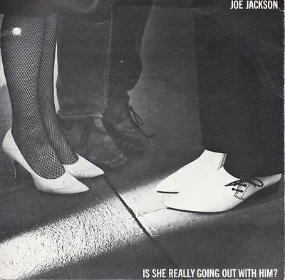 Is She Really Going Out With Him? 7 : Joe Jackson