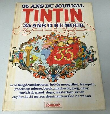 35 ans du Journal Tintin - 35 ans d'humour - EO Lombard 1981 - BE