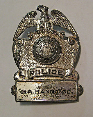 OBSOLETE ANTIQUE M.A. HANNA Co. MINING MINE POLICE BADGE ~ VERY RARE ESTATE FIND