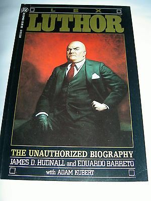 Lex Luthor : The Unauthorised Biography. Superman. Prestige One - Shot. Dc. 1989