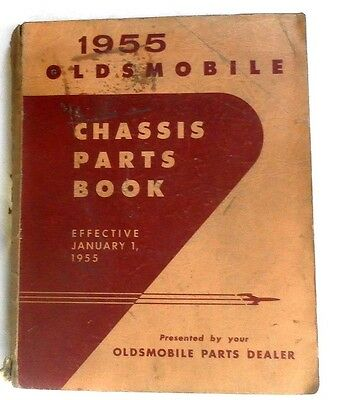 1930 S - 1955 Oldsmobile Chassis Parts Book All Models Original