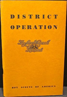 Boy Scout District Operation - The Local Council Manual 1950