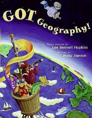 Got Geography! by Lee Bennett Hopkins (2006, Hardcover)