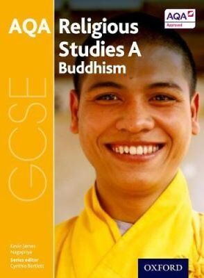 GCSE Religious Studies for AQA A: Buddhism by Cynthia Bartlett 9780198370321