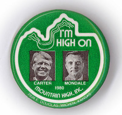 "Tough  ~ "" I'M HIGH ON CARTER - MONDALE ""  ~  1976 Campaign Button"