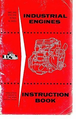Ford 4 & 6 Cylinder Industrial Engines Instructions 1958 Diesel & Petrol  6666E