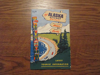 1954 to 55 ALASKA HIGHWAY PACKET / MAP and GUIDE