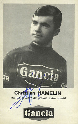 cyclisme ciclismo cycling wielrennen CHRISTIAN HAMELIN signé