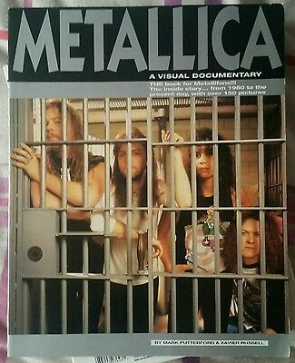 Metallica - A Visual Documentary (By Mark Putterford & Xavier Russell)
