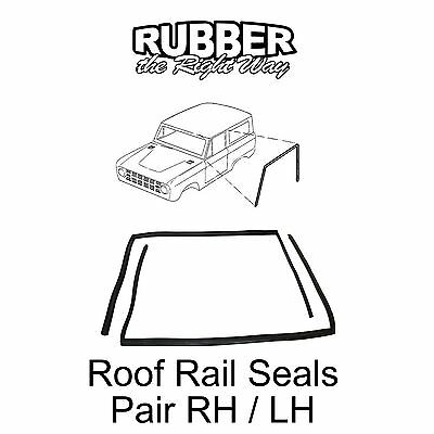 1966 1967 1968 1969 1970 1971 Ford Bronco Roof Rail Seals - pair