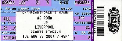 TICKET: ROMA v Liverpool (Friendly in USA) 2004 UNUSED