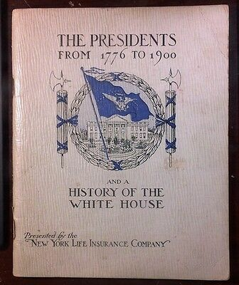 1900 The Presidents From 1776 to 1900 & History of the White House Booklet