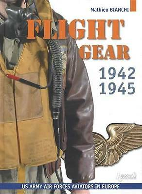 WWII USAF Flight Gear Clothing & Equip in Europe Collector Reference