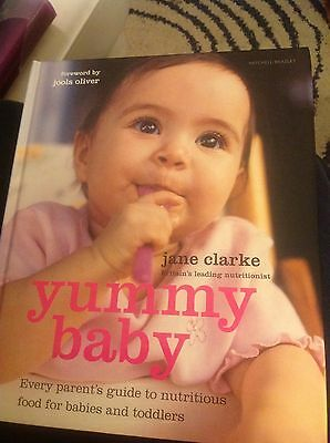 Yummy Baby Cookbook - by Jane Clarke / Prefaced By Jools Oliver