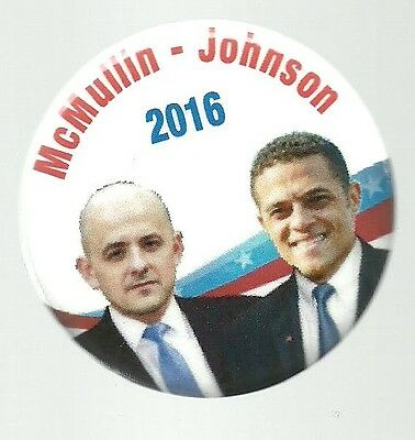 McMULLIN, JOHNSON UNUSUAL 2016 THIRD PARTY PRESIDENTIAL POLITICAL PIN