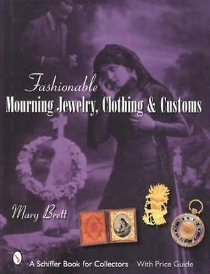 Antique Mourning Jewelry Fashions Clothing, Customs Collector Guide w CDV Photos