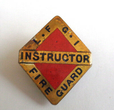 L-F-G-I = Local Fire Guard Instructor Lapel Badge   1944 Home Front