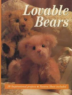Lovable Bears: 28 Inspirational Projects w Sewing Patterns, Embroidery Tips More
