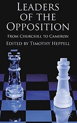 Leaders of the Opposition: From Churchill to Cameron, , New Book