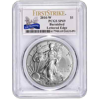 2016-W Burnished $1 American Silver Eagle PCGS SP69 30th Anniversary First Strik