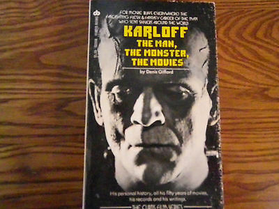 Karloff The Man The Monster The Movies Denis Gifford Universal Horror