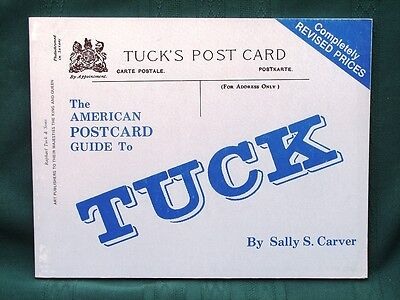 The American Postcard Guide to Tuck by Sally S. Carver