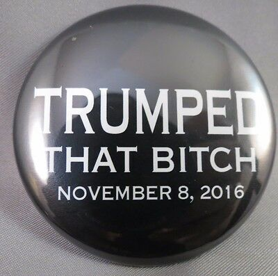 Wholesale Lot Of 22 Trumped That Bitch 11.08.16 Anti Hillary Trump Buttons Usa