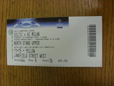 20/02/2007 Ticket: Celtic v AC Milan [Champions League] (Restricted View). Thank