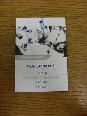 17/03/2012 Ticket: Tottenham Hotspur v Bolton Wanderers [FA Cup] [West Stand Exe