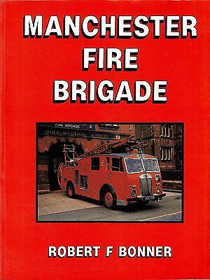 Manchester Fire Brigade History by Bonner 1988 1st Edition Book