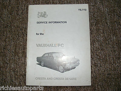 Vauxhall Pc Cresta & De-Luxe Service Information Manual Ts.772 Dated Oct 1965